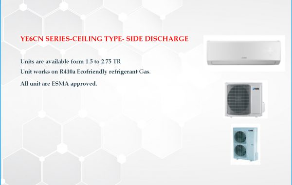 YE6CN SERIES-CEILING TYPE- SIDE DISCHARGE