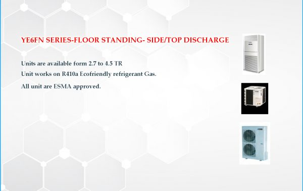 YE6FN SERIES-FLOOR STANDING- SIDE/TOP DISCHARGE