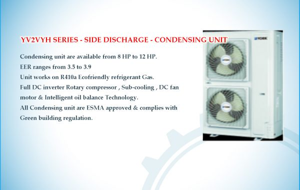 YV2VYH SERIES – SIDE DISCHARGE – CONDENSING UNIT